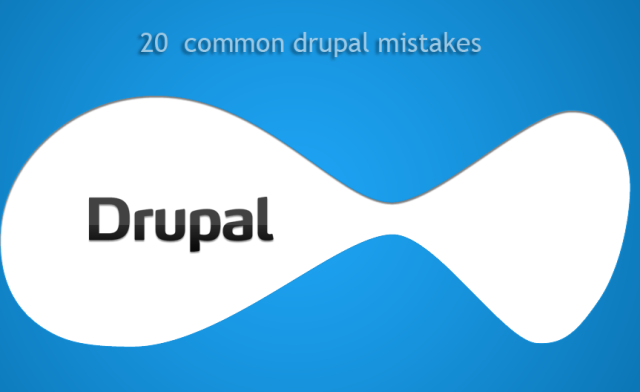 Common Drupal Problems - Solutions Included
